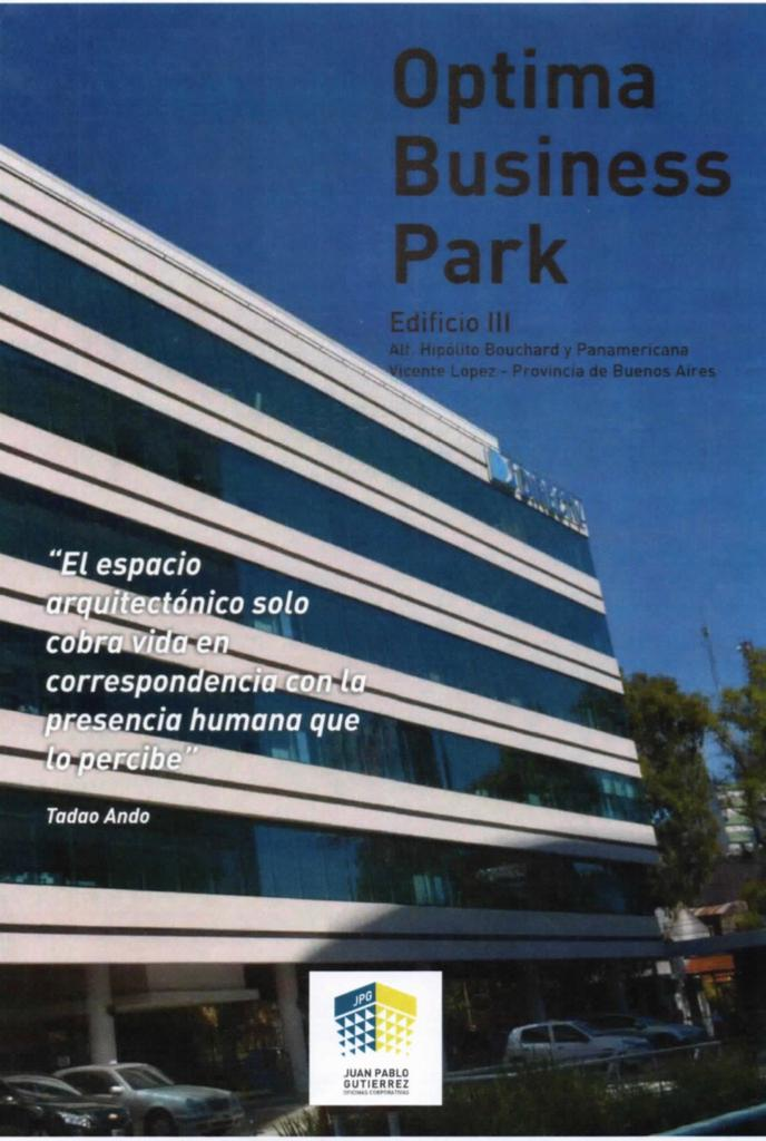 OFICINA 1000m2 Planta Libre – «OPTIMA BUSSINESS PARK», 14 Cocheras – Categoria Clase AAA – Frente a Unicenter – Norcenter